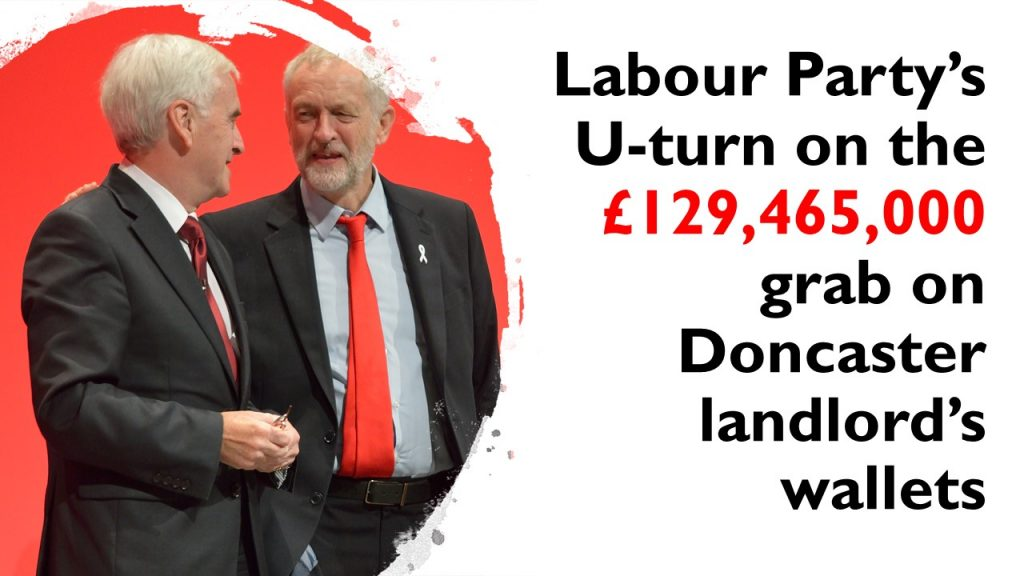 Labour Party's U-turn on the £269,988,910 grab on Doncaster landlord's wallets