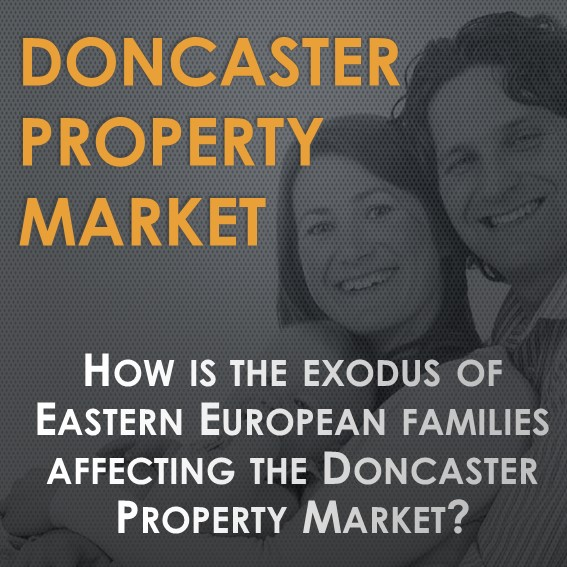 """How is the """"Exodus"""" of Eastern Europeans Affecting the Doncaster Property Market?"""