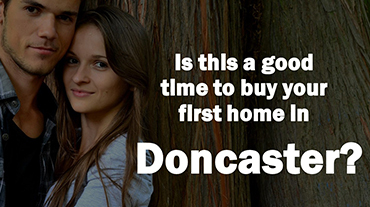 Is This a Good Time to Buy Your First Home in Doncaster?